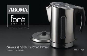 Aroma Stainless Steel Water KettleAWK-118SB (AWK-118SB) - AWK-118SB Instruction Manual - Stainless Steel Water Kettle