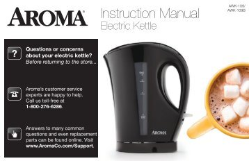 Aroma 1.5 Liter (6-Cup) Cordless Electric Water KettleAWK-109B (AWK-109B) - AWK-109B Instruction Manual - 1.5 Liter (6-Cup) Cordless Electric Water Kettle