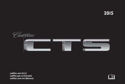 Cadillac 2015 CTS SEDAN - OWNER MANUAL
