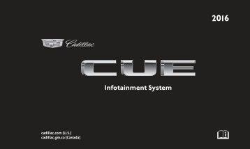 Cadillac 2016 ESCALADE / ESV - CADILLAC CUE MANUAL