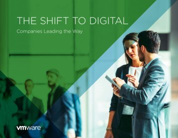 THE SHIFT TO DIGITAL