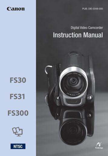 Canon FS300 - FS300 Instruction Manual