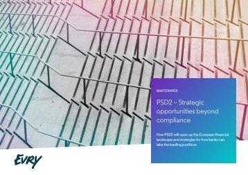 PSD2 – Strategic opportunities beyond compliance