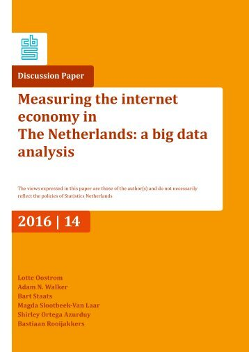 Measuring the internet economy in The Netherlands a big data analysis 2016 | 14