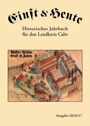 Einst &  Heute – Historisches Jahrbuch für den Landkreis Calw – Ausgabe 2016/17