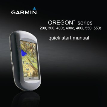 Garmin Oregon® 400t - Quick Reference Guide