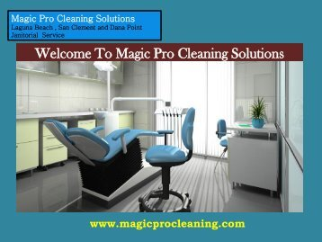 Green Cleaning Dana Point, CA|Magic Pro Cleaning Solutions