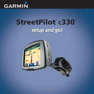 Garmin StreetPilot c330 - Quick Reference Guide