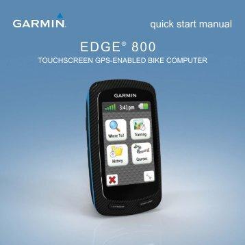Garmin Edge® 800 with TOPO Maps - Quick Start Manual