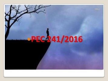 •PEC 241/2016