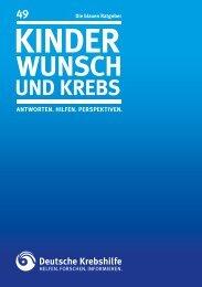 Kinderwunsch und Krebs - Deutsche Krebshilfe eV