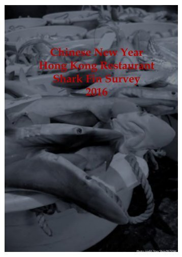 Chinese New Year Hong Kong Restaurant Shark Fin Survey 2016