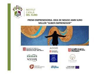 """PREMI EMPRENEDORIA- IDEA DE NEGOCI AMB SURO MILLOR """"SUBER EMPRENEDOR"""""""