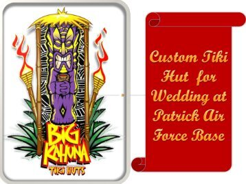 Custom Tiki Hut for Wedding at Patrick Air Force Base