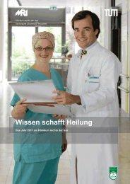 Wissen schafft Heilung - Klinikum rechts der Isar - TUM