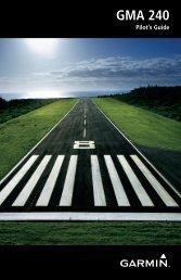 Garmin GMA™ 240 - Pilot's Guide