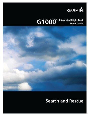 garmin g1000 search and rescue pilot s guide rh yumpu com garmin g1000 pilot's guide sr-22 pdf garmin g1000 pilot guide pdf