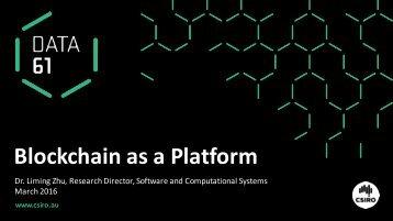 Blockchain as a Platform