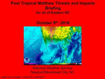 Post Tropical Matthew Threats and Impacts Briefing October 9  2016
