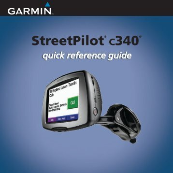 Garmin StreetPilot® c340 - Quick Reference Guide