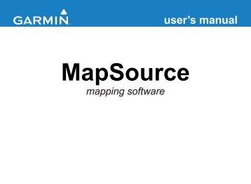 Garmin MapSource - MapSource User's Guide