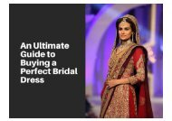 An Ultimate Guide to Buying a Perfect Bridal Dress