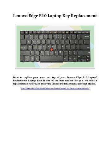 Lenovo Edge E10 Laptop Key Replacement