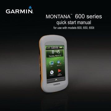Garmin Montana® 650 - Quick Start Manual