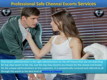Secure Independent Escorts in Chennai