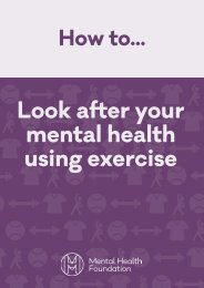 Look after your mental health using exercise