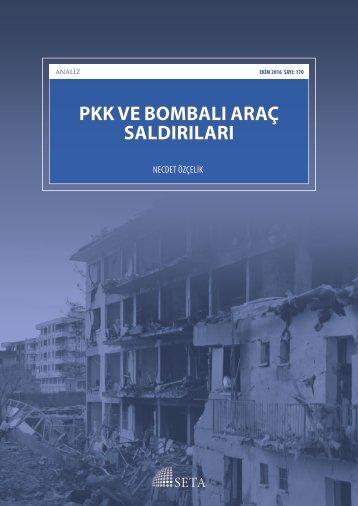 PKK VE BOMBALI ARAÇ SALDIRILARI