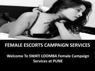 SWATI LOOMBA FEMALE CAMPAIGN SERVICE AT PUNE