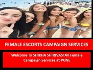 SHIKHA SHIRIVASTAV FEMALE CAMPAIGN SERVICE AT PUNE