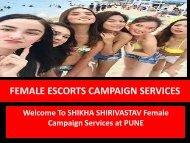 SHIKHA SHIRIVASTAV FEMALE CAMPAIGN SERVICE AT PUNE