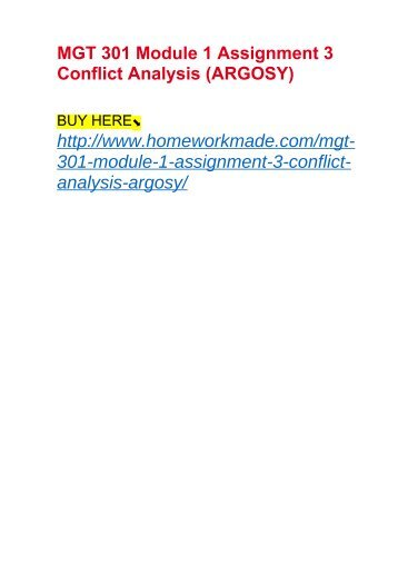 MGT 301 Module 1 Assignment 3 Conflict Analysis (ARGOSY)