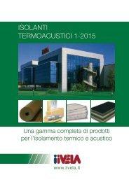 www.iivela.it CATALOGO-ISOLANTI-TERMOACUSTICI-1-2015