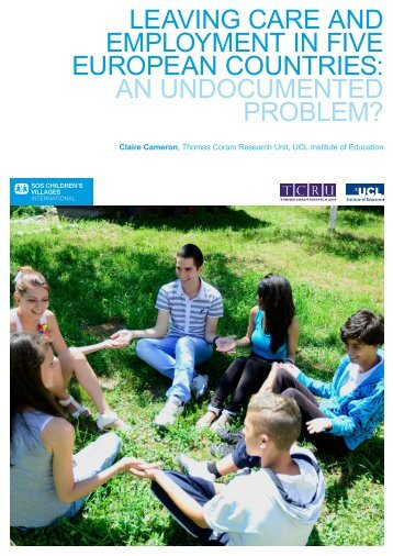 LEAVING CARE AND EMPLOYMENT IN FIVE EUROPEAN COUNTRIES AN UNDOCUMENTED PROBLEM?