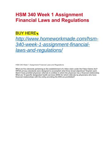 HSM 340 Week 1 Assignment Financial Laws and Regulations