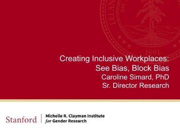 Creating Inclusive Workplaces See Bias Block Bias