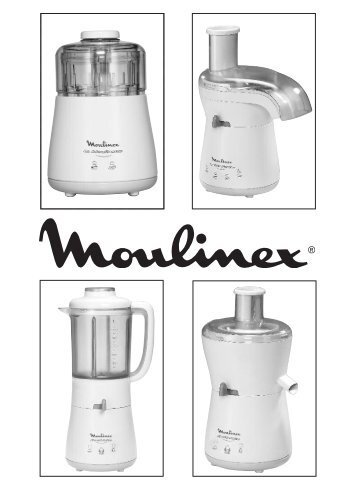 Moulinex LA MOULINETTE - DPA141 - Modes d'emploi LA MOULINETTE Moulinex