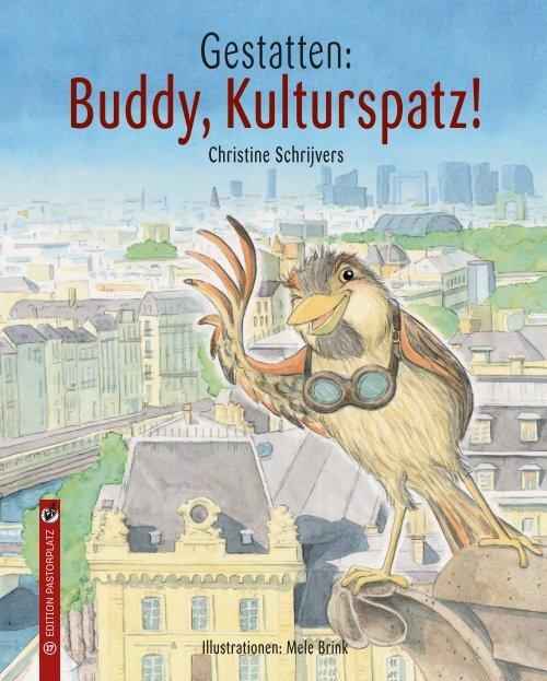 """Christine Schrijvers/Mele Brink: """"Gestatten: Buddy, Kulturspatz!"""""""