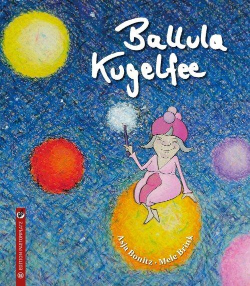 Asja Bonitz/Mele Brink: Ballula Kugelfee