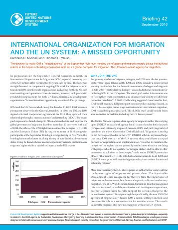 INTERNATIONAL ORGANIZATION FOR MIGRATION AND THE UN SYSTEM A MISSED OPPORTUNITY
