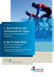 2. Sportmedizinisches Sommerseminar Titisee 6. bis 12. Juni 2010