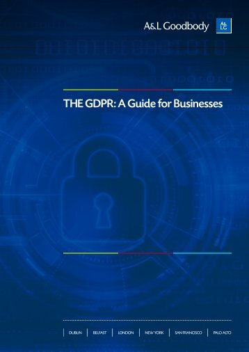 THE GDPR A Guide for Businesses