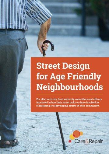 Street Design for Age Friendly Neighbourhoods