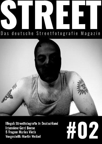 STREET - Das deutsche Streetfotografie Magazin #02