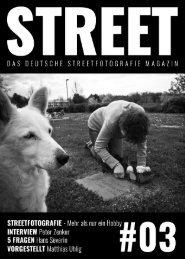 STREET - Das deutsche Streetfotografie Magazin #03
