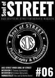 Soul of Street - Das deutsche Streetfotografie Magazin #06
