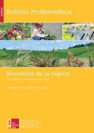 Nouvelles de la région Bulletin ProSpecieRara